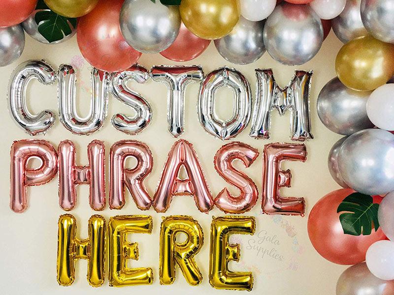 """alaphabet balloons spell """"custom phrase here"""""""